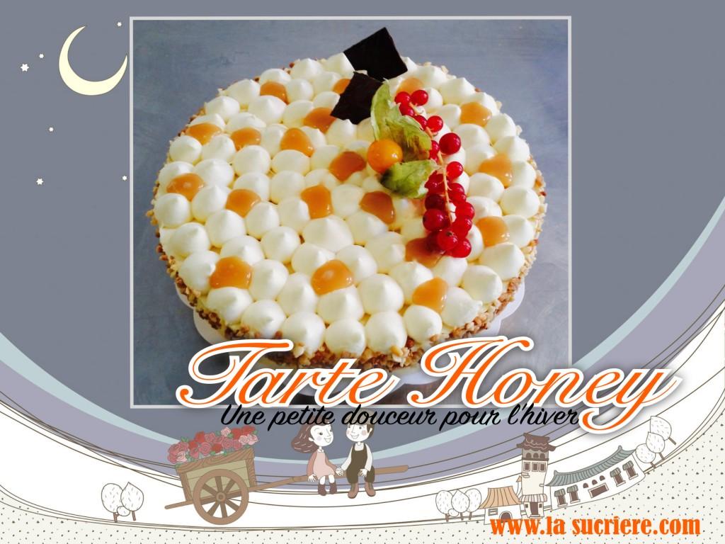 tarte Honey réalisation la sucrière formation en pâtisserie